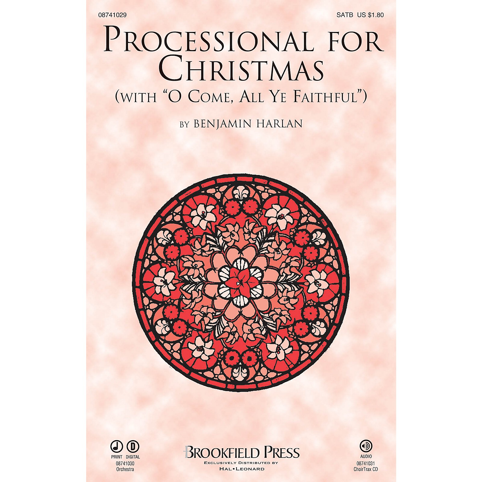 Brookfield Processional for Christmas (with O Come, All Ye Faithful) SATB arranged by Benjamin Harlan