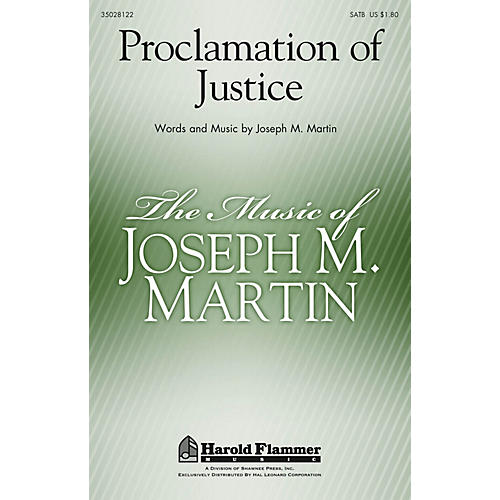 Shawnee Press Proclamation of Justice SATB composed by Joseph M. Martin