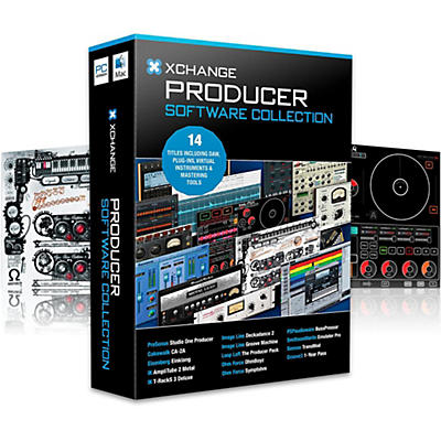 XCHANGE Producer Collection with PreSonus, Cakewalk, IK Multimedia, Image Line, Loop Loft, Ohm Force and Sonnox