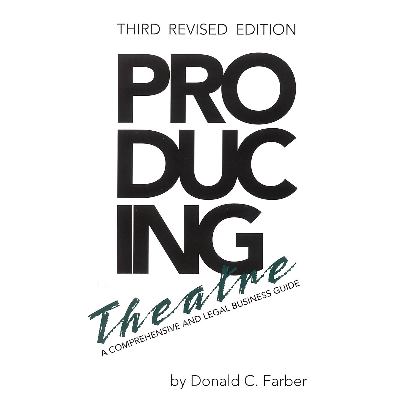 Limelight Editions Producing Theatre Limelight Series Softcover Written by Donald C. Farber