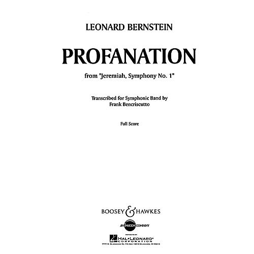 Boosey and Hawkes Profanation Concert Band Composed by Leonard Bernstein Arranged by Frank Bencriscutto