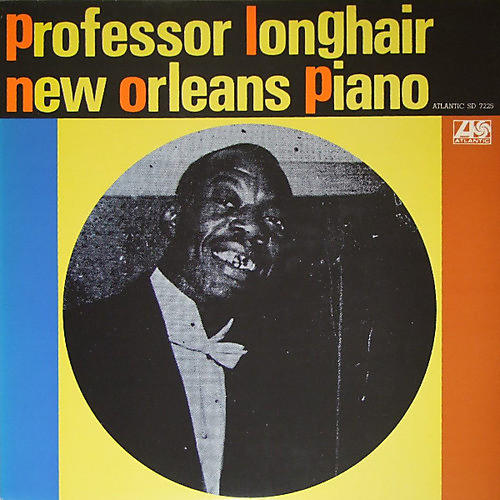 Alliance Professor Longhair - New Orleans Piano