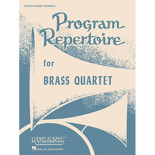 Rubank Publications Program Repertoire for Brass Quartet (Baritone T.C. (Fourth Part)) Ensemble Collection Series