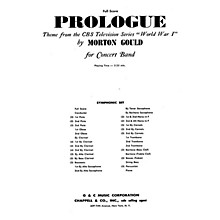 G. Schirmer Prologue (from CBS TV Production World War I) (Full Score) Study Score Series Composed by Morton Gould