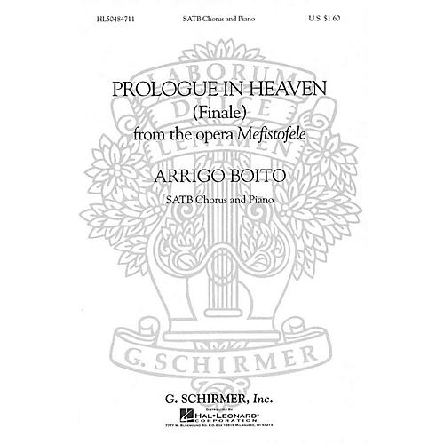 G. Schirmer Prologue in Heaven (Finale from Mefistofele) composed by Arrigo Boito