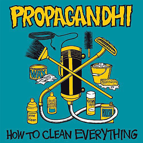 Alliance Propagandhi - How to Clean Everything