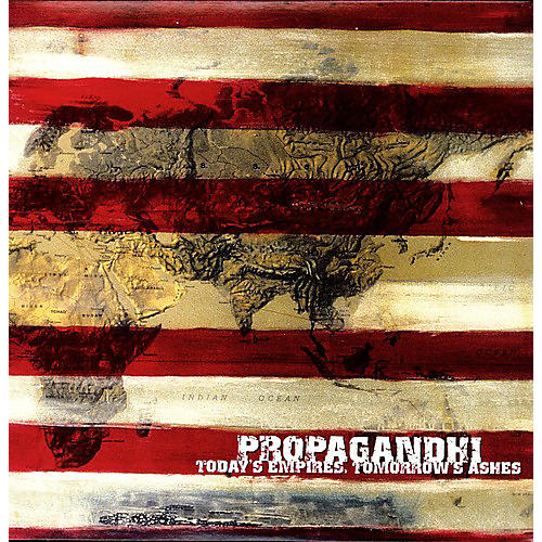 Alliance Propagandhi - Today's Empires Tomorrow's Ashes