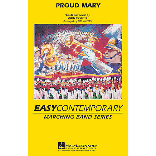 Hal Leonard Proud Mary Marching Band Level 2-3 by Tina Turner Arranged by Tim Waters