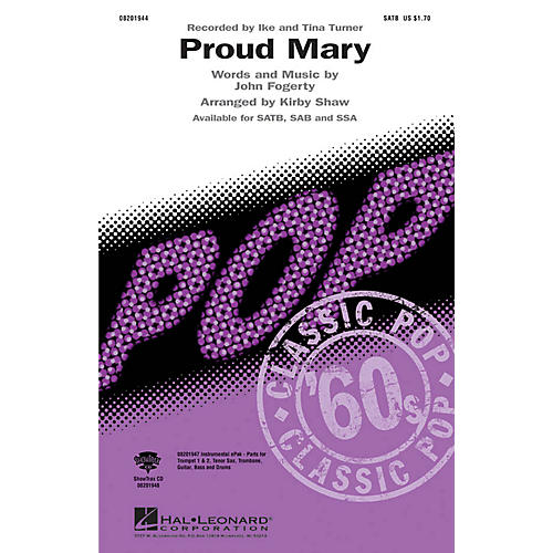 Hal Leonard Proud Mary SATB by Tina Turner arranged by Kirby Shaw