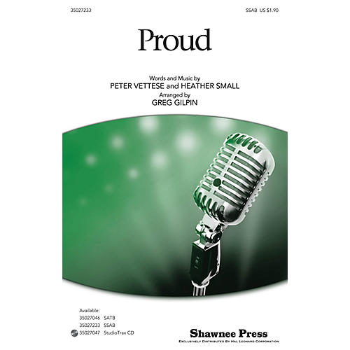 Shawnee Press Proud SSAB arranged by Greg Gilpin