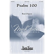 Mark Foster Psalm 100 (Mark Foster) SSA composed by Rene Clausen