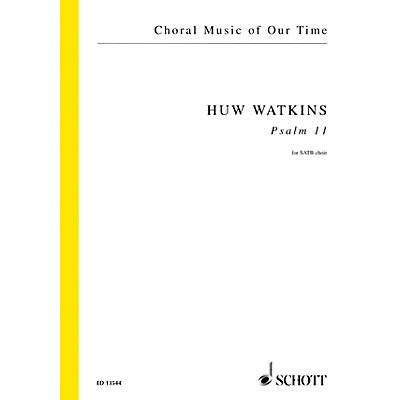 Schott Psalm 11 (SATB Choir unaccompanied) SATB Composed by Huw Watkins