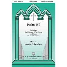 H.T. FitzSimons Company Psalm 150 UNIS/2PT composed by Austin Lovelace