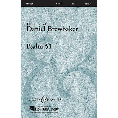 Boosey and Hawkes Psalm 51 (CME Conductor's Choice) SATB composed by Daniel Brewbaker