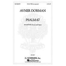 G. Schirmer Psalm 67 SATB Divisi composed by Avner Dorman