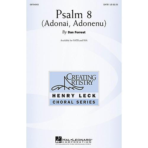 Hal Leonard Psalm 8 (Adonai, Adonenu) SATB composed by Dan Forrest