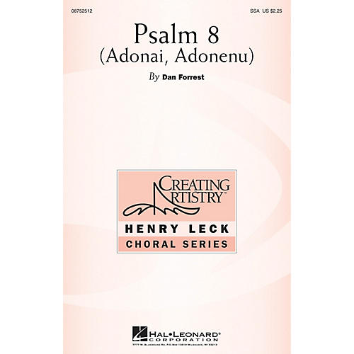 Hal Leonard Psalm 8 (Adonai, Adonenu) SSA composed by Dan Forrest