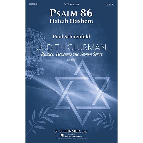 G. Schirmer Psalm 86 (Judith Clurman Rejoice: Honoring the Jewish Spirit Series) SATB A Cappella by Paul Schoenfeld
