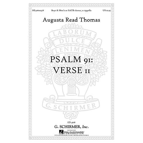 G. Schirmer Psalm 91: Verse II (Boys & Men's Chorus or SATB Chorus, a cappella) SATB composed by Augusta Read Thomas