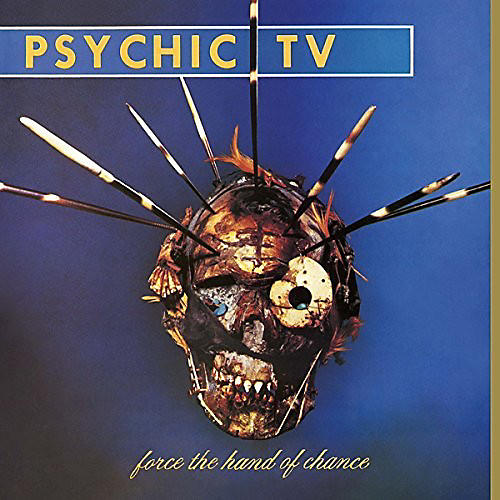Alliance Psychic TV - Force The Hand Of Chance
