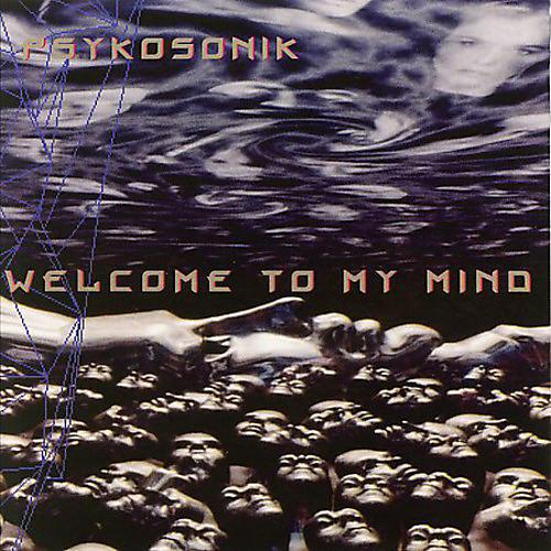 Alliance Psykosonik - Welcome to My Mind