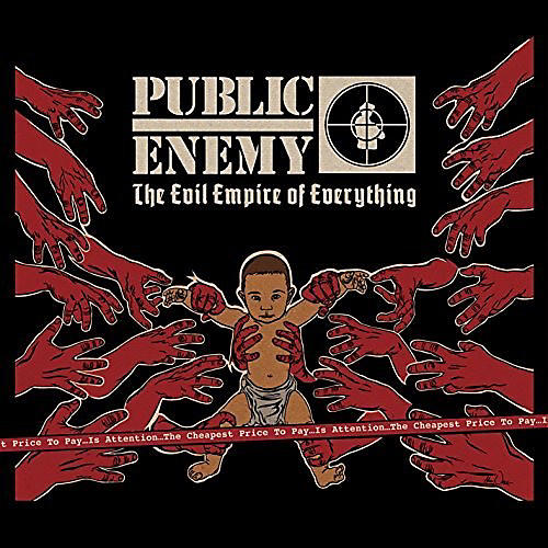 Alliance Public Enemy - Evil Empire Of Everything