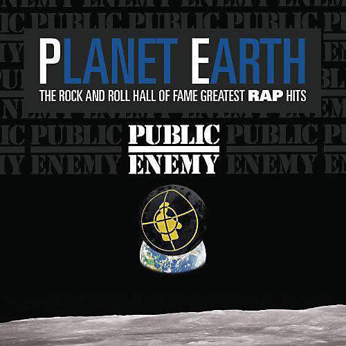 Alliance Public Enemy - Planet Earth: Rock and Roll Hall Of Fame Greatest [Remastered] [IndieOnly]
