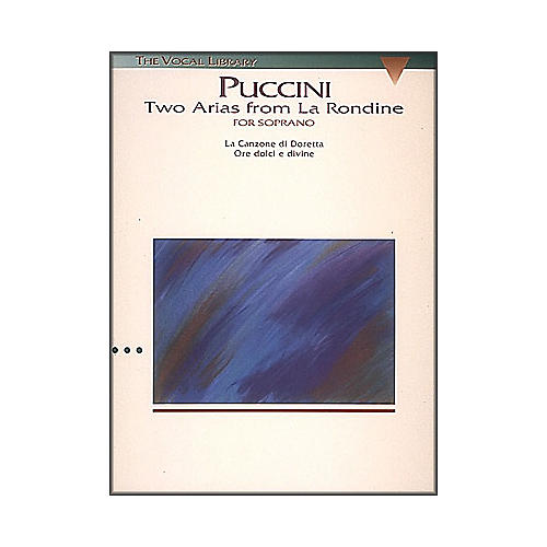 Hal Leonard Puccini:  Two Arias from La Rondine for Soprano Voice (The Vocal Library Series)