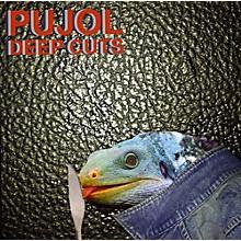 Pujol - Deep Cuts