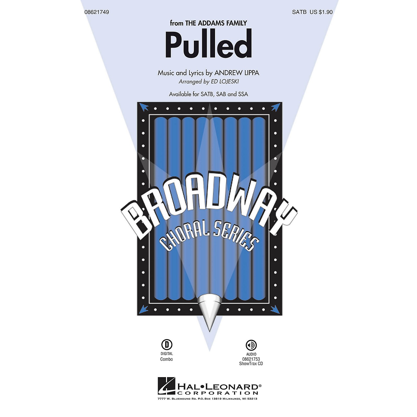 Hal Leonard Pulled (from The Addams Family) ShowTrax CD Arranged by Ed Lojeski