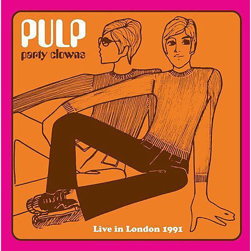 Alliance Pulp - Party Clowns: Live in London 1991