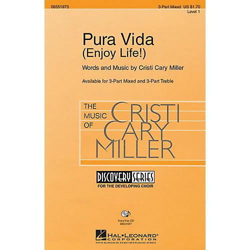 Hal Leonard Pura Vida (Enjoy Life!) 3 Part Treble Composed by Cristi Cary Miller