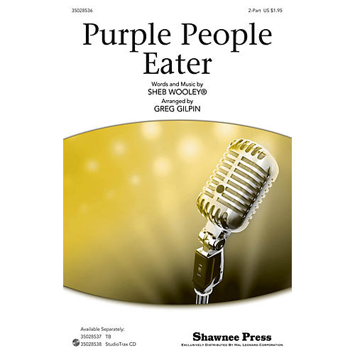 Shawnee Press Purple People Eater Studiotrax CD by Sheb Wooley Arranged by Greg Gilpin