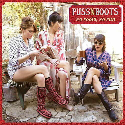 Alliance Puss N Boots - No Fools No Fun