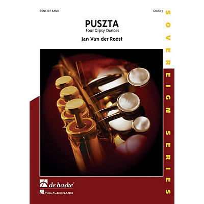 De Haske Music Puszta (Four Gipsy Dances) Concert Band Composed by Jan Van der Roost