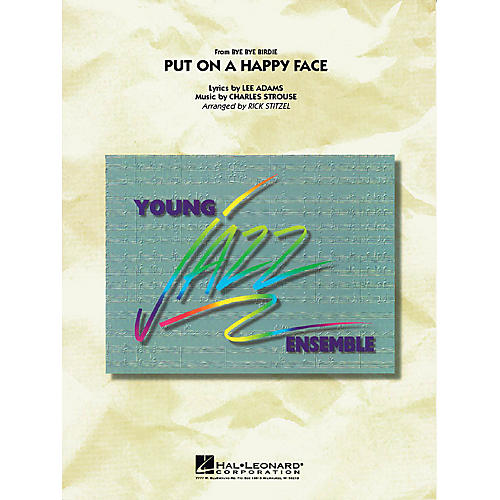 Hal Leonard Put On a Happy Face (from BYE BYE BIRDIE) Jazz Band Level 3 Arranged by Rick Stitzel
