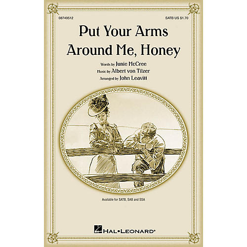 Hal Leonard Put Your Arms Around Me, Honey SSA Arranged by John Leavitt