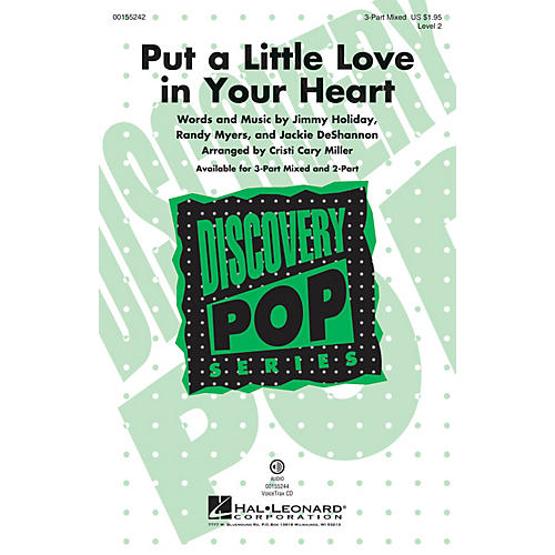 Hal Leonard Put a Little Love in Your Heart (Discovery Level 2) 3-Part Mixed arranged by Cristi Cary Miller