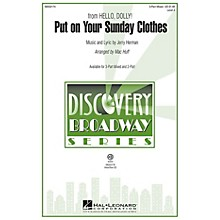 Hal Leonard Put on Your Sunday Clothes (from Hello, Dolly!) Discovery Level 2 2-Part Arranged by Mac Huff