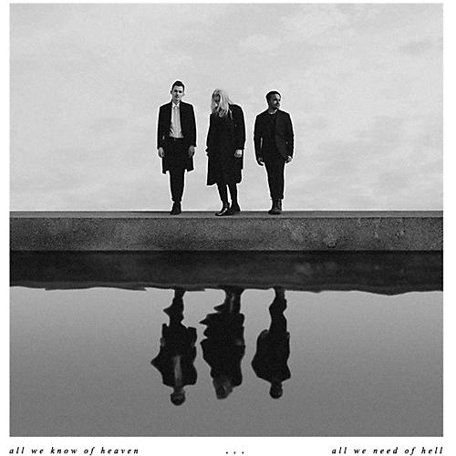 Alliance Pvris - All We Know Of Heaven, All We Need Of Hell