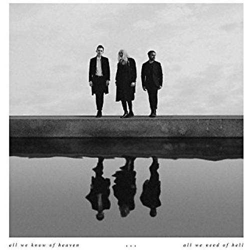 Alliance Pvris - All We Know Of Heaven All We Need Of Hell