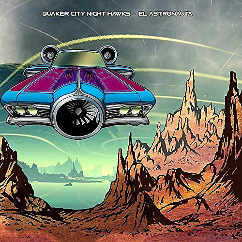 Alliance Quaker City Night Hawks - El Astronauta
