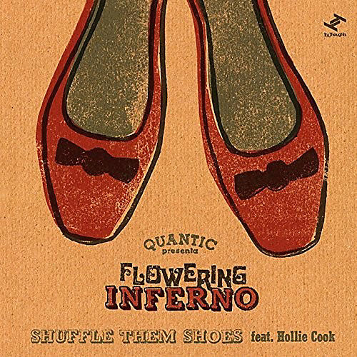 Alliance Quantic Presents Flowering Inferno - Shuffle Them Shoes (Feat. Hollie Cook)