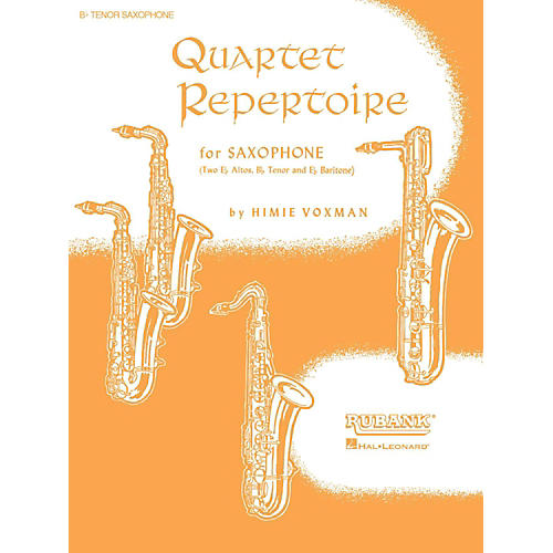 Hal Leonard Quartet Repertoire for Saxophone B Flat Tenor