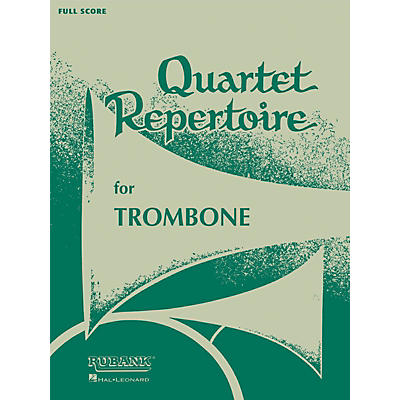 Rubank Publications Quartet Repertoire for Trombone (Baritone T.C. (Third Part)) Ensemble Collection Series