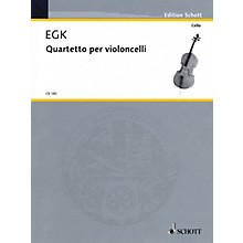 Schott Quartet for Violoncellos Schott Series Composed by Werner Egk
