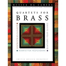 Editio Musica Budapest Quartets for Brass Musica da Camera EMB Series Book  by Various Edited by Péter Perényi