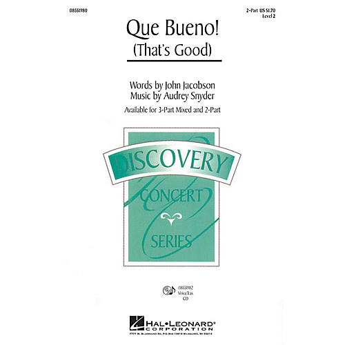 Hal Leonard Que Bueno! (That's Good) 2-Part composed by Audrey Snyder