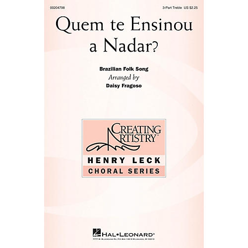 Hal Leonard Quem te Ensinou a Nadar? 3 Part Treble arranged by Daisy Fragoso
