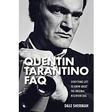 Applause Books Quentin Tarantino FAQ FAQ Series Softcover Written by Dale Sherman